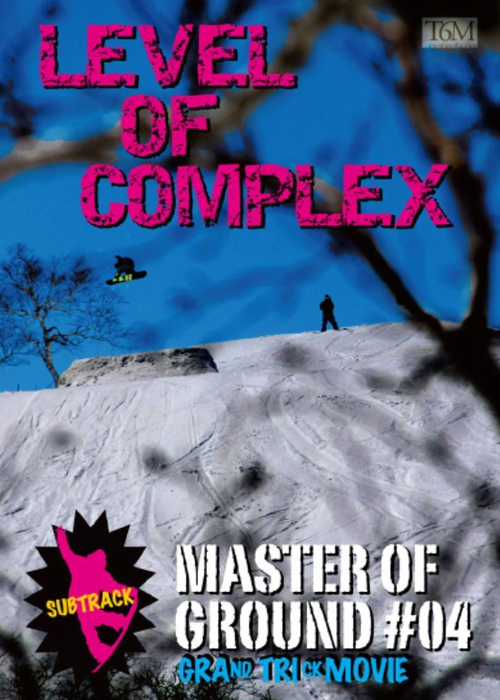 LEVEL OF COMPLEX / Master of Ground 04