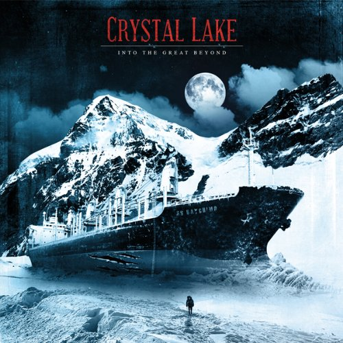 CRYSTAL LAKE - INTO THE GREAT BEYOND